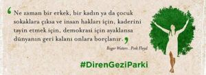 Gezi'yi unutma Direnmeyi bırakma ! #anavarrza
