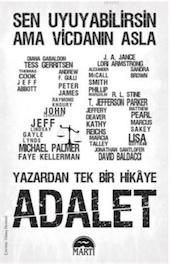 ed. Andrew F. Gulli, Lamia J. Gulli / Adalet / çev. Güneş Demirel / Martı Yayınları, 2014, 429 s.