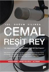 100. Doğum Yılında Cemal Reşit Rey Hasan Ersel, Ali Pınar, Deniz Koloğlu Pan Yayıncılık / Sanat Dizisi