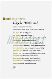 Göçebe Düşünmek:  Deleuze Düşüncesinin Sınırlarında Hazırlayanlar:  Ahmet Murat Aytaç, Mustafa Demirtaş Metis Yayıncılık, Felsefe Dizisi, 2014