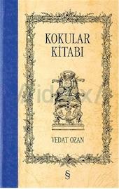 Kokular Kitabı Vedat Ozan Everest Yayınları / Deneme Dizisi