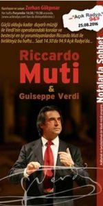 Aşk-para-hırs gibi gerçekçi konulara, duyarlı, incelikli, zarif ama bir o kadar da güçlü müzik, işte Verdi; İtalyan Operalarının piri dediğimiz Riccardo Muti, La Scala Opera Orkestrası ve Korosuyla